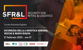 Sicurezza della logistica urbana, vecchi e nuovi rischi - Save the date