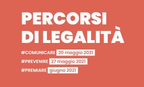 """Inizia il 20 maggio il ciclo di webinar """"Percorsi di legalità"""""""