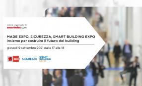 Webinar su obiettivi e sicurezza di MADE EXPO, SICUREZZA, SMART BUILDING EXPO - save the date