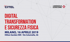 Digital transformation e sicurezza fisica, save the date