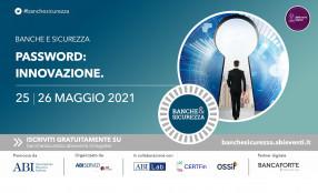 """Il 25 e 26 maggio torna """"Banche e Sicurezza"""", l'evento annuale che fornisce la mappa per affrontare il cyber e il physical risk all'interno dell'industria finanziaria"""