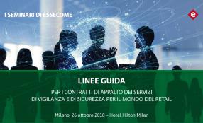 26 ottobre, presentazione delle Linee guida appalti servizi vigilanza nel retail
