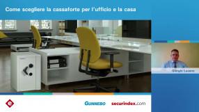 Come scegliere la cassaforte per l'ufficio e la casa: guarda il video del webinar Gunnebo