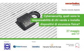 Programma e relatori del seminario del 27 maggio sulle responsabilità dei fornitori di dispositivi di sicurezza fisica
